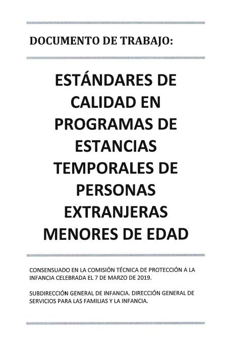 Documento de trabajo: Estándares de calidad en programas de estancias temporales de personas extranjeras menores de edad