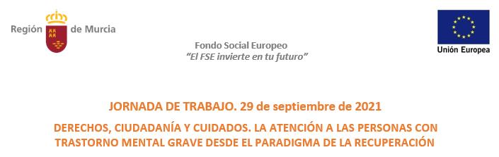 Imagen con el título y fecha de la jornada y escudos de la Región de Murcia y Unión Europea